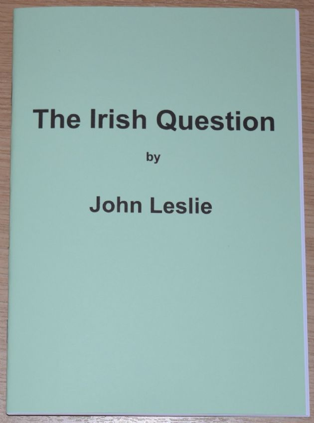 The Irish Question, by John Leslie